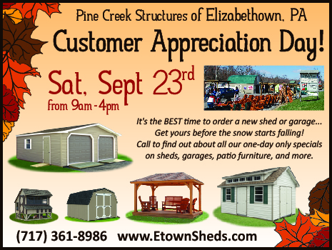 Fall Customer Appreciation Day 9/23 from 9-4 at Pine Creek Structures of Elizabethtown, PA